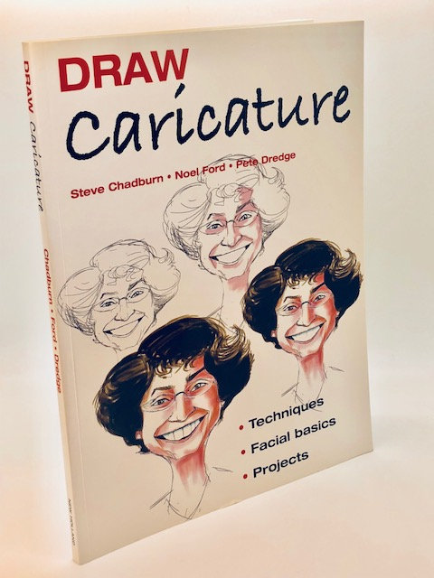 Draw Caricature: Techniques, Facial Basics, Projects