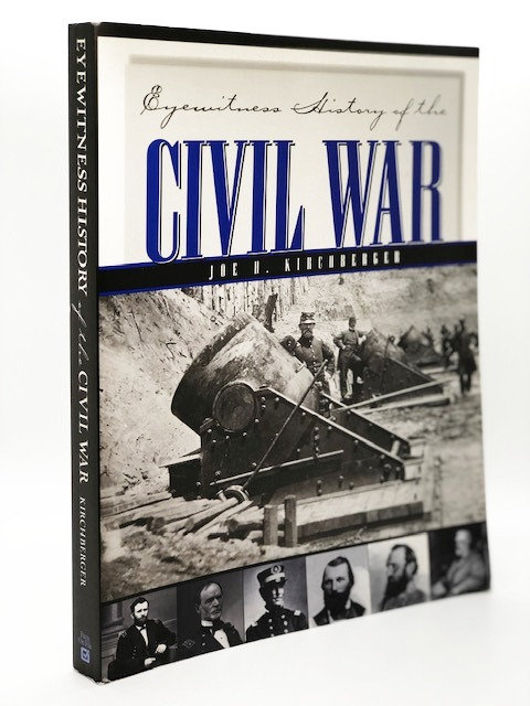 Eyewitness History of the Civil War and Reconstruction, by Joe J. Kirchberger
