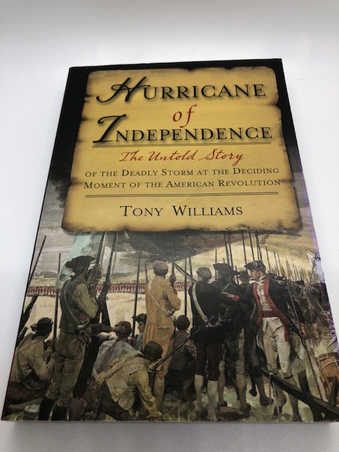 Hurricane of Independence, by Tony Williams