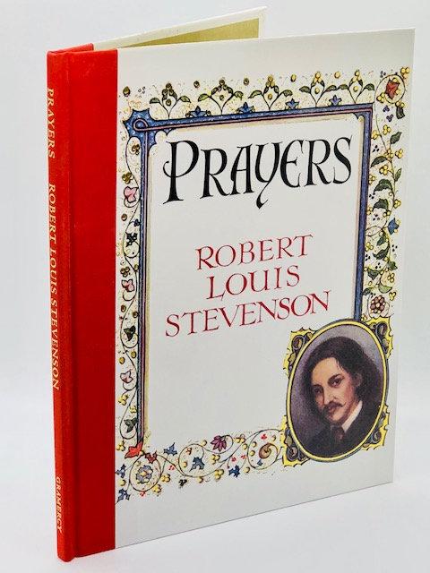 Prayers, by Robert Louis Stevenson