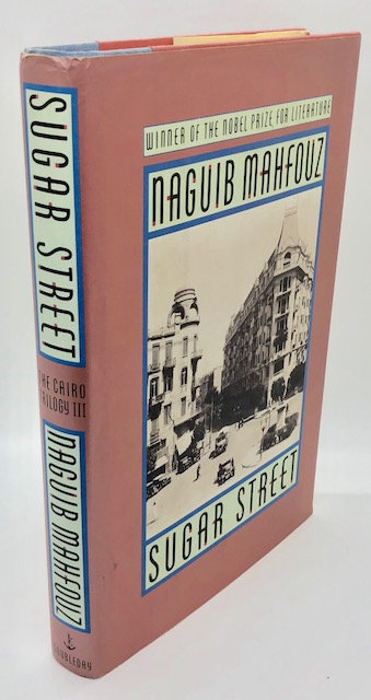 Sugar Street: The Cairo Trilogy, Volume 3, by Naguib Mahfouz