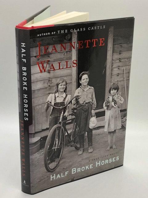 Half Broke Horses: A True-Life Novel, by Jeannette Walls
