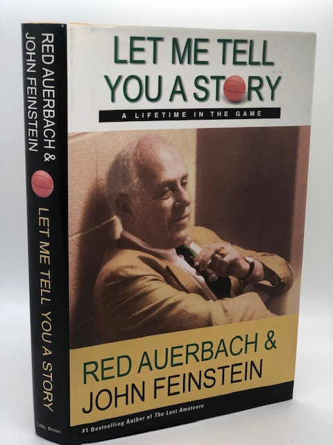 Let Me Tell You A Story: A Lifetime in the Game, by Red Auerbach