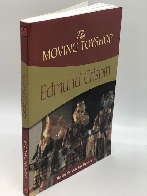 The Moving Toyshop (The Gervase Fen Mysteries), by Edmund Crispin