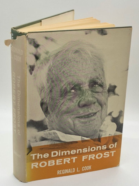 The Dimensions of Robert Frost, by Reginald L. Cook