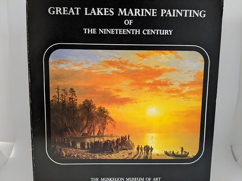 Great Lakes Marine Painting of the Nineteenth Century