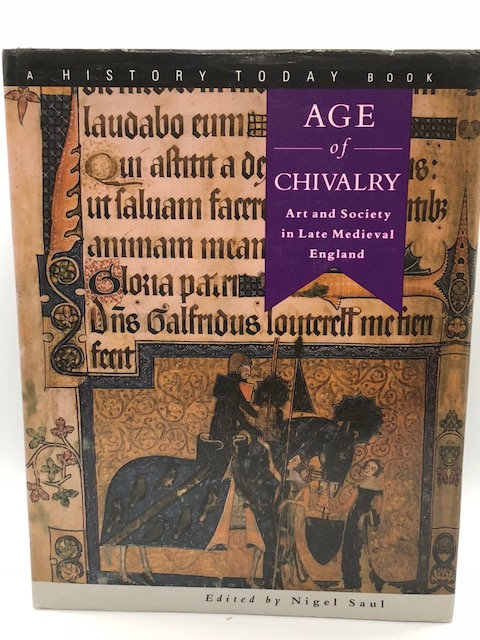 Age of Chivalry: Art and Society in Late Medieval England