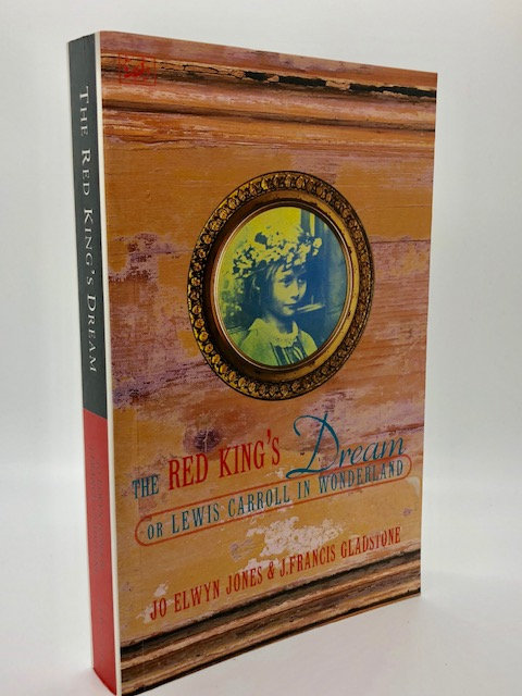 The Red King's Dream: or, Lewis Carroll In Wonderland