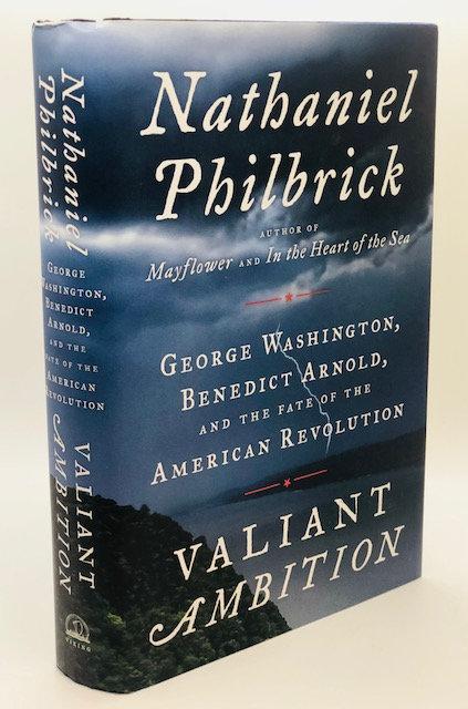 Valiant Ambition, by Nathaniel Philbrick