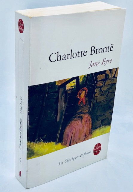 Jane Eyre, (French edition) by Charlotte Bronte
