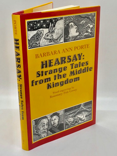 Hearsay: Strange Tales From the Middle Kingdom, by Barbara Ann Porte
