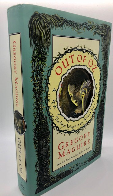 Out of Oz: The Wicked Years, Vol. 4 by Gregory Maguire