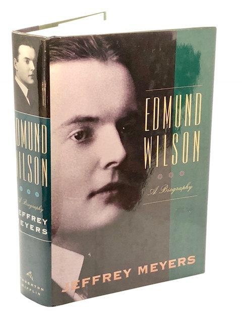 Edmund Wilson: A Biography, by Jeffrey Meyers