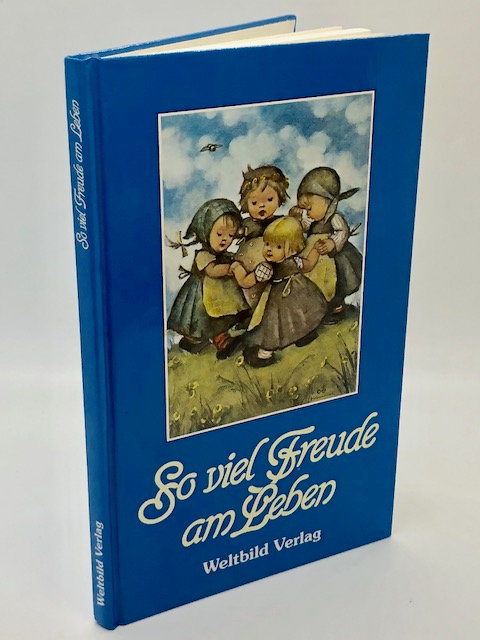 So viel Freude am Leben (German, Children's Book) by Maria I. Hummel