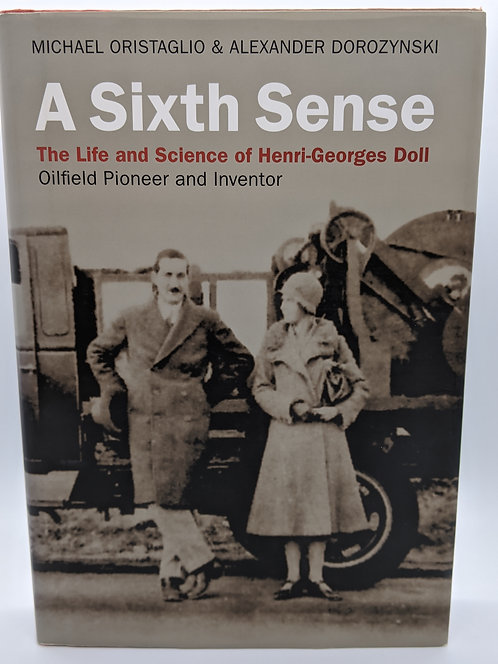 A Sixth Sense: The Life and Science of Henri-Georges Doll
