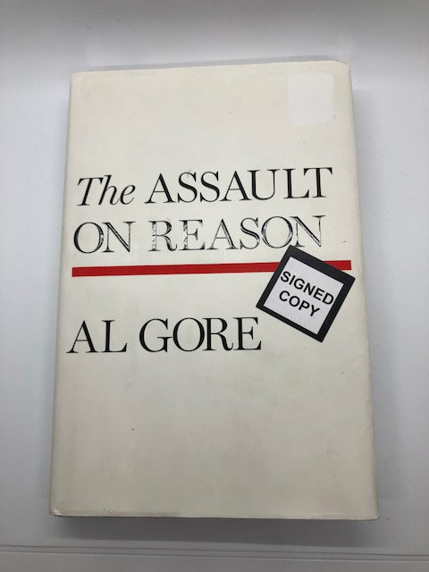 The Assault On Reason, by Al Gore SIGNED