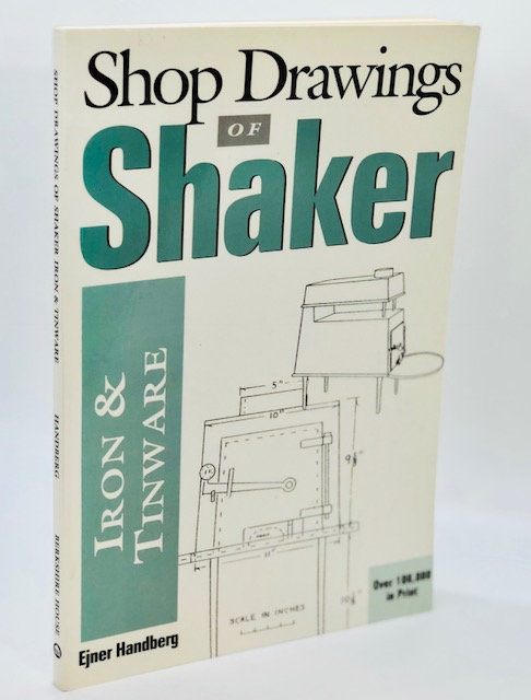 Shop Drawings of Shaker: Iron and Tin Wear