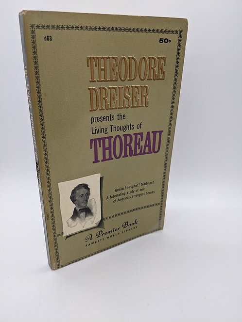 Theodore Dreiser presents the Living Thoughts of Thoreau