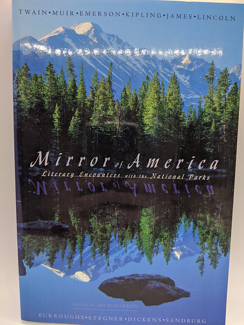 Mirror of America: Literary Encounters with the National Parks