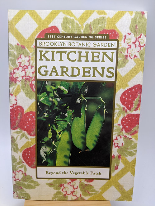 Kitchen Gardens: Beyond the Vegetable Patch