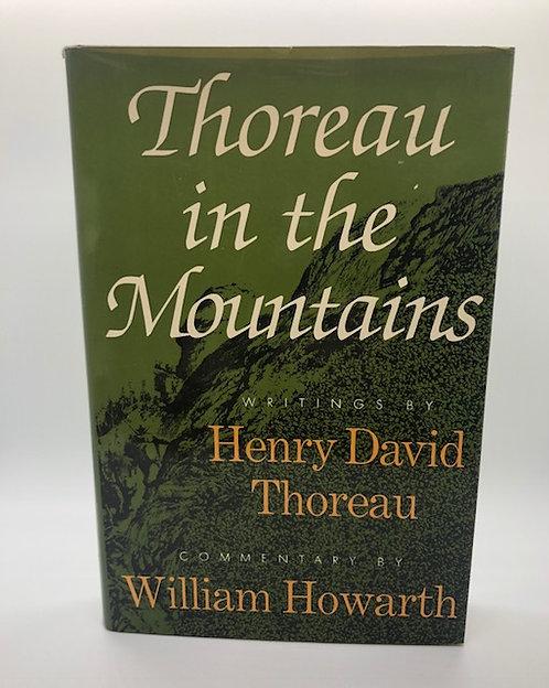 Thoreau In The Mountains: Writings by Henry David Thoreau