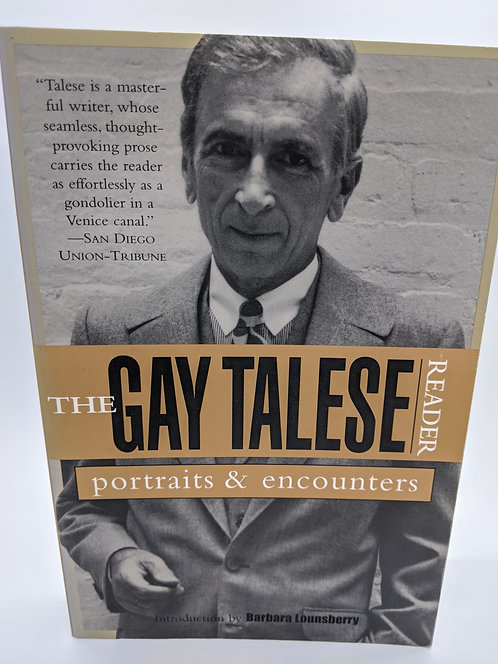 The Gay Talese Reader: Portraits & Encounters