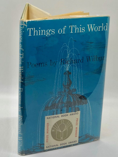 Things of This World: Poems by Richard Wilbur