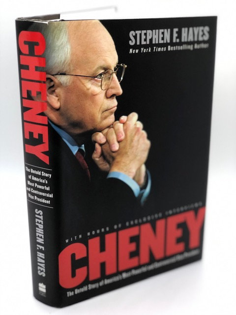 Cheney, by Stephen F. Hayes