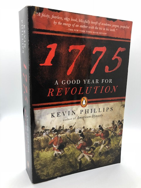 1775: A Good Year for Revolution, by Kevin Phillips (Paperback)