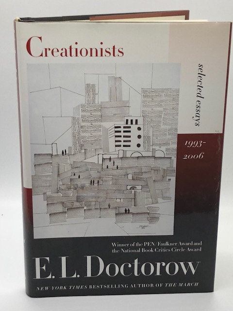 Creationists: Selected Essays by E.L. Doctorow