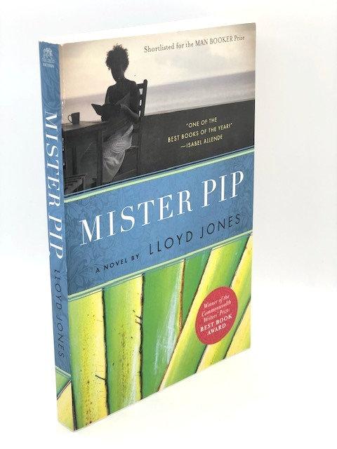Mister Pip: A Novel, by Lloyd Jones