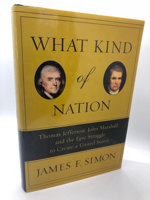 What Kind of Nation, by James F. Simon