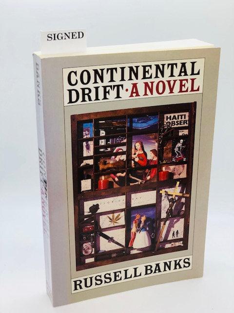 Continental Drift: A Novel, by Russell Banks
