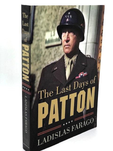 The Last Days of Patton, by Ladislas Farago