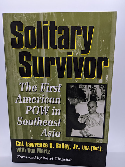 Solitary Survivor: The First American POW in Southeast Asia
