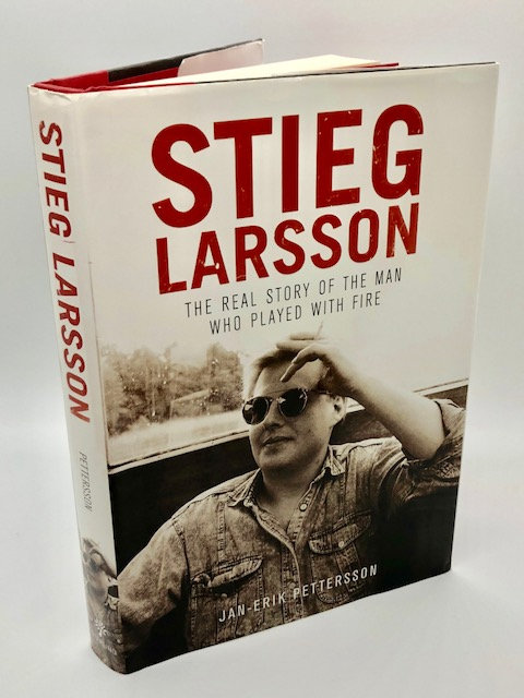Steig Larson: The Real Story of the Man Who Played With Fire