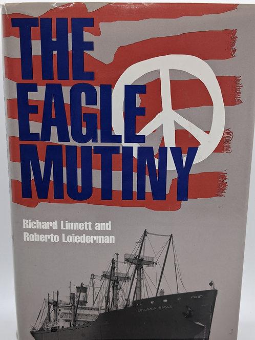 The Eagle Mutiny