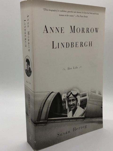 Anne Morrow Lindbergh: Her Life, by Susan Hertog
