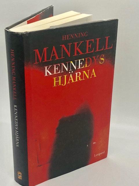 Kennedys Hjarna (Swedish Edition) by Henning Mankell