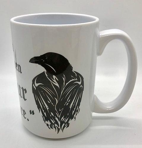 """The Raven: Pour Some More"" mug"
