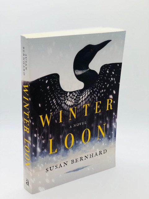 Winter Loon: A Novel, by Susan Bernhard