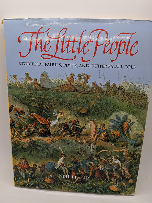 The Little People: Stories of Fairies, Pixies and Other Small Folk