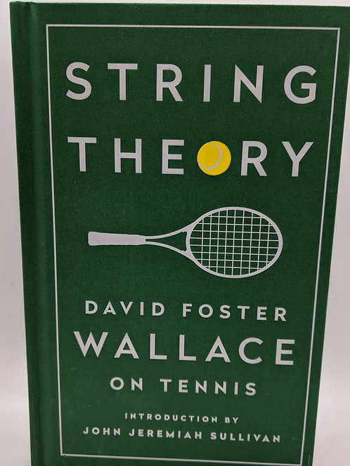 String Theory: David Wallace on Tennis