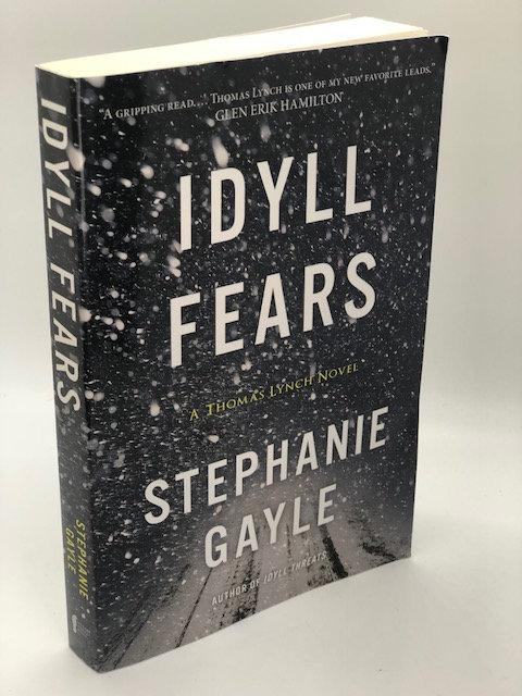 Idyll Fears: A Thomas Lynch Novels (2), by Stephanie Gayle