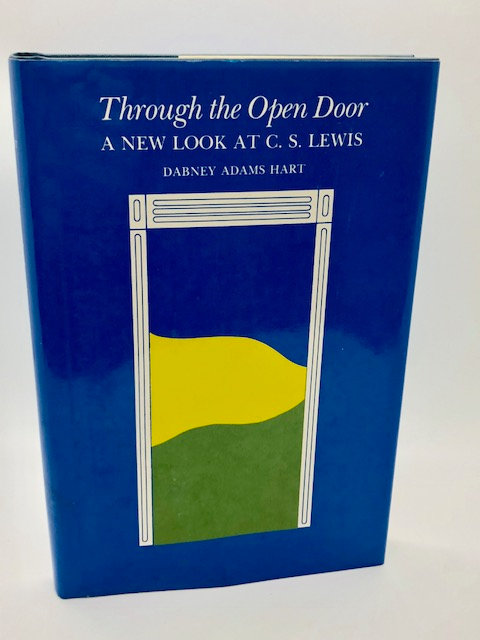 Through the Open Door: A New Look at C.S. Lewis, by Dabney Adams Hart