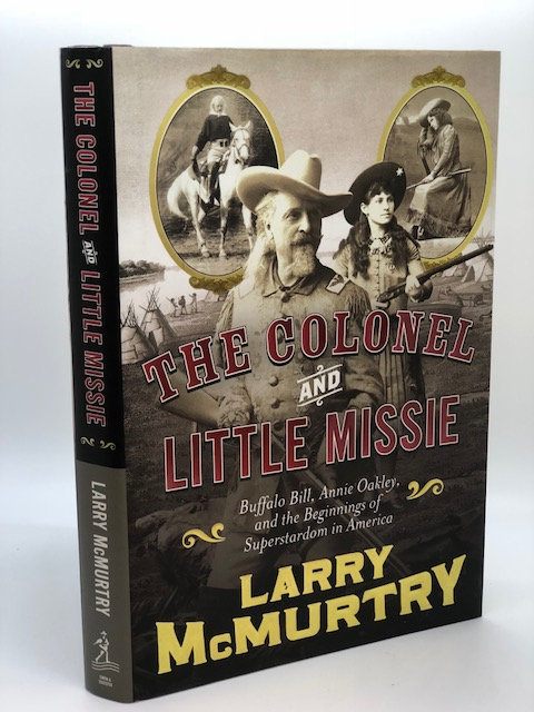 The Colonel and Little Missie: Buffalo Bill and Annie Oakley