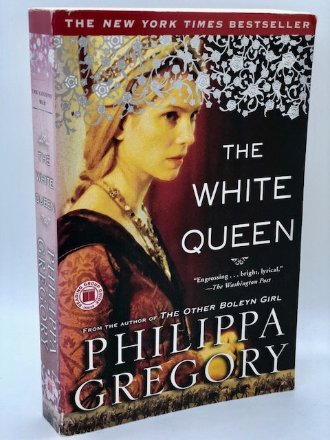 The White Queen. by Philippa Gregory