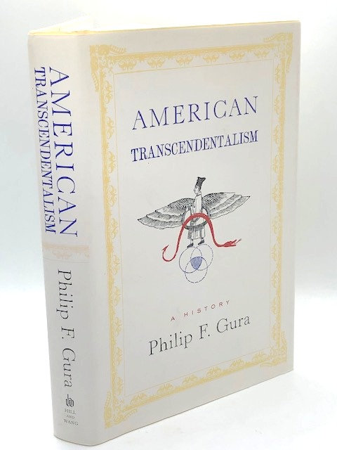 American Transcendentalism: A History, by Philip F. Gura