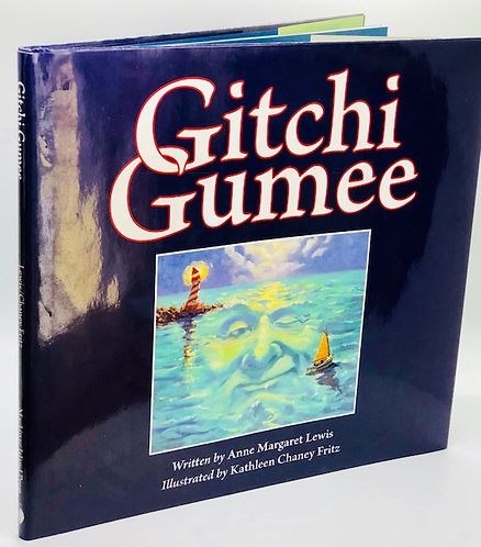 Gitchi Gumee, by Margaret Lewis