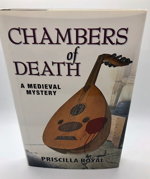 Chambers of Death: A Medieval Mystery, by Priscilla Royal